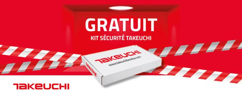 Kit sécurité Takeuchi gratuit à l'achat de plus de 100 €.